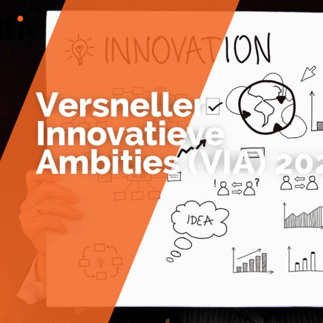 Versneller Innovatieve Ambities (VIA) 2021